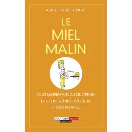 Le miel malin (Alix Lefief-Delcourt )